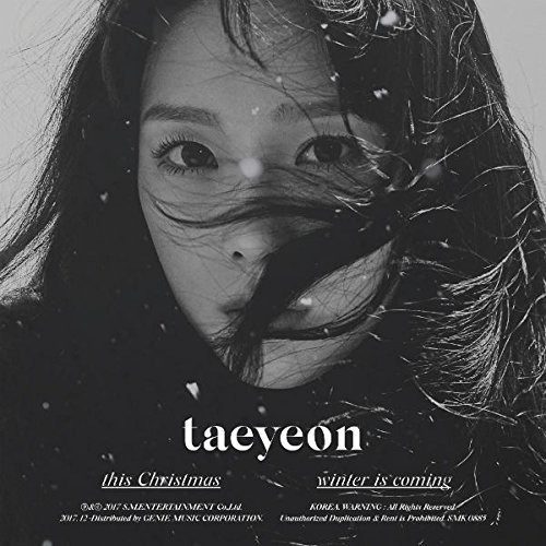 Taeyeon - This Christmas - Winter Is Coming