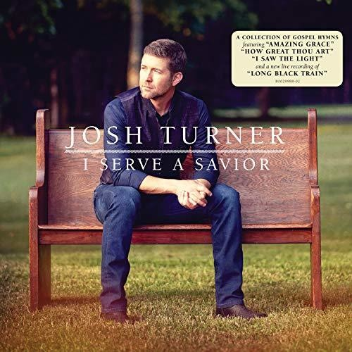 Josh Turner - I Serve A Savior [LP]