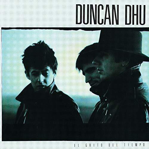 Duncan Dhu - El Grito Del Tiempo