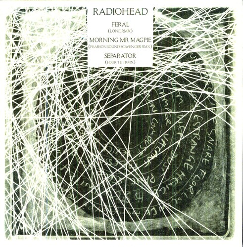 Radiohead - Feral Lone Remix / Morning Mr Magpie Pearson Sound