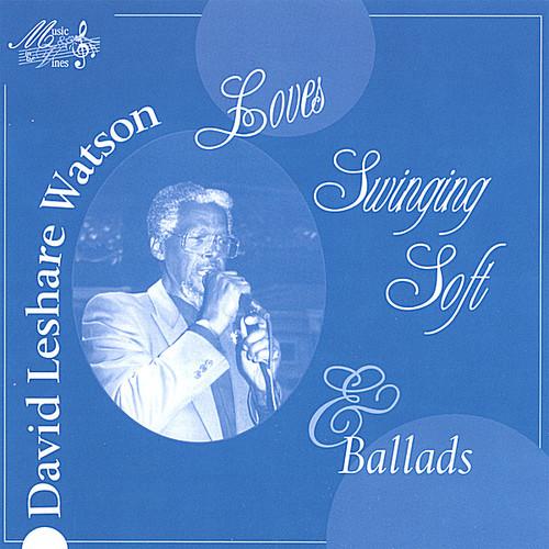 David Leshare Watson Love's Swinging Soft & Ballad
