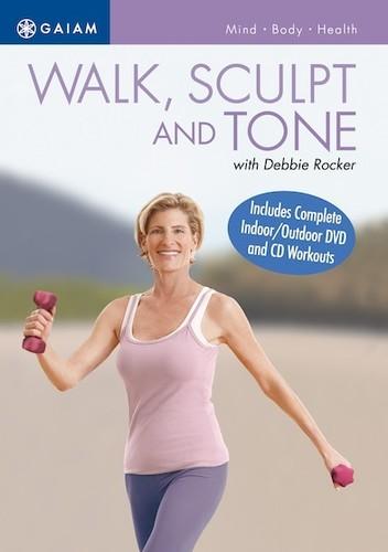 Walk, Sculpt and Tone With Debbie Rocker