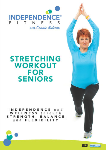 Independence Fitness: Stretching Workout for Seniors