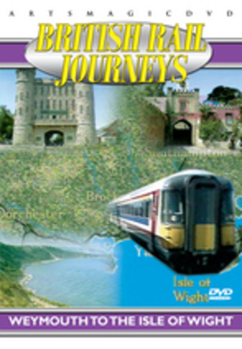 British Rail Journeys: Weymouth to the Isle of Wight
