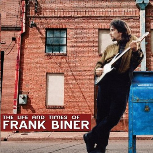 Life and Times of Frank Biner