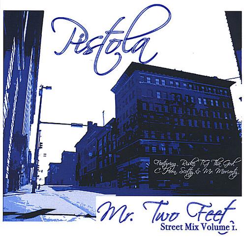 Vol. 1-MR. Two Feet Street Mix