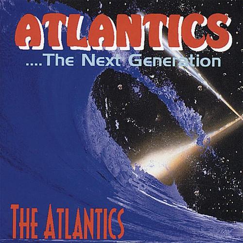 Atlantics-The Next Generation