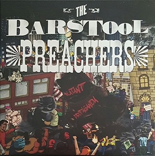 The Barstool Preachers - Blatant Propaganda [Import LP]