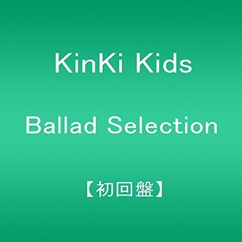 Kinki Kids - Ballad Selection