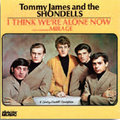 Tommy James & The Shondells - I Think We're Alone Now
