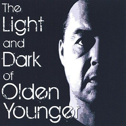 Light and Dark of Olden Younger