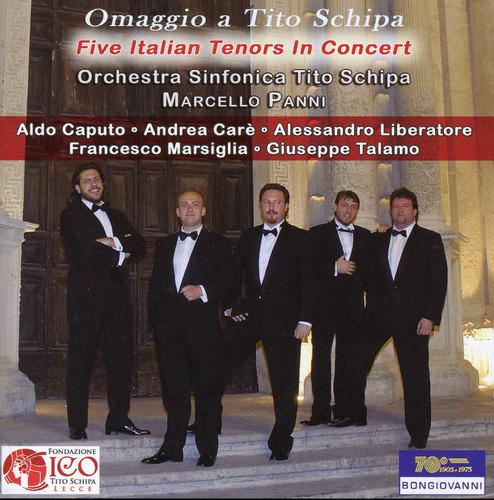 Omaggio a Tito Schipa: Five Italian Tenors in