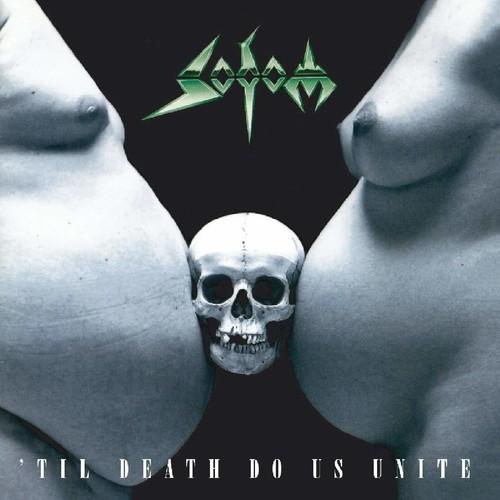 Sodom - Til Death Do Us Unite (Hol)