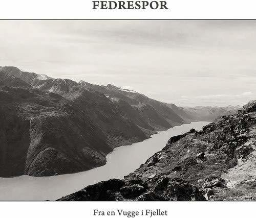 Fedrespor - Fra En Vugge I Fjellet [Limited Edition] [Digipak]