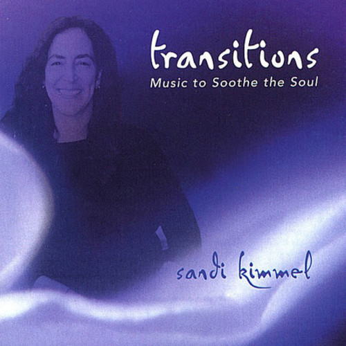 Transitions-Music to Soothe the Soul