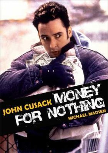 - Money for Nothing