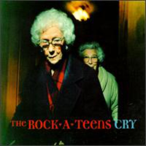 The Rock*A*Teens - Cry