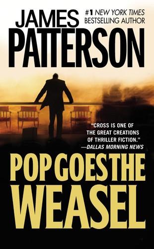 James Patterson - Pop Goes the Weasel (Alex Cross)