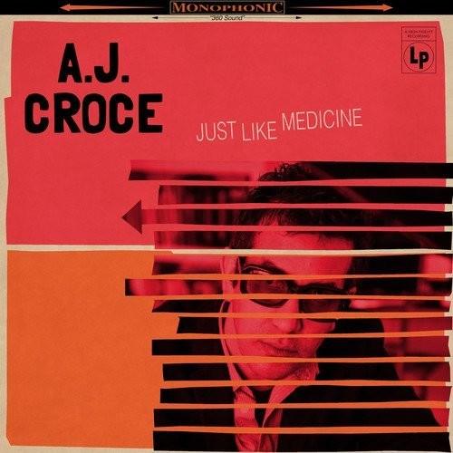 A.J. Croce - Just Like Medicine [LP]