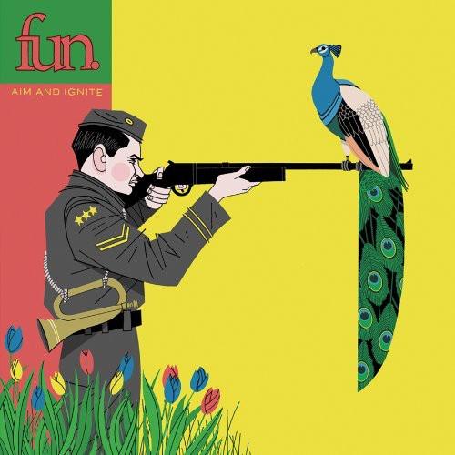 Fun - Aim and Ignite