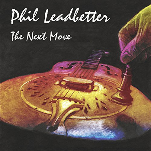 Phil Leadbetter - Next Move