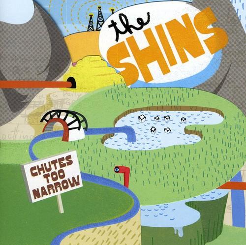 The Shins-Chutes Too Narrow
