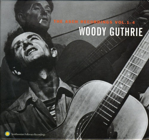 Woody Guthrie - The Asch Recordings Vol. 1-4