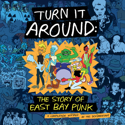 Turn It Around: Story Of East Bay Punk - Turn It Around: Story Of East Bay Punk [Original Soundtrack LP]