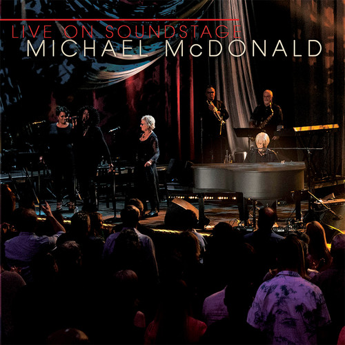 Michael McDonald - Live on Soundstage