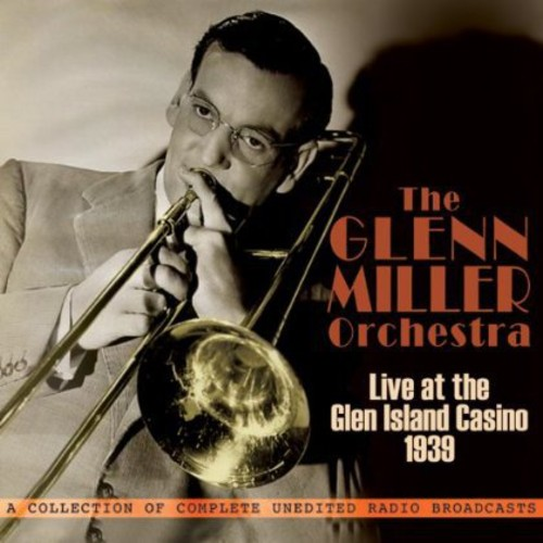 Orchestra: Live at Glen Island Casino 1939