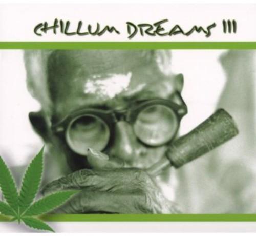 Chillum Dreams, Vol. 3