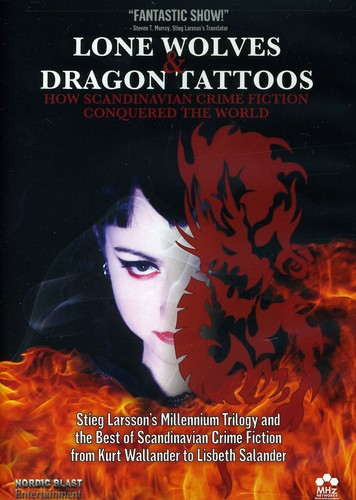 Lone Wolves and Dragon Tattoos: How Scandinavian Crime Fiction Conquered the World