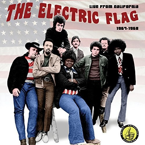 Electric Flag - Live In California: 1967-1968