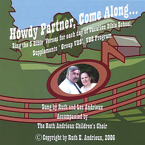 Howdy Partner Come Along