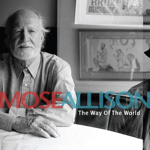 Mose Allison - Way Of The World