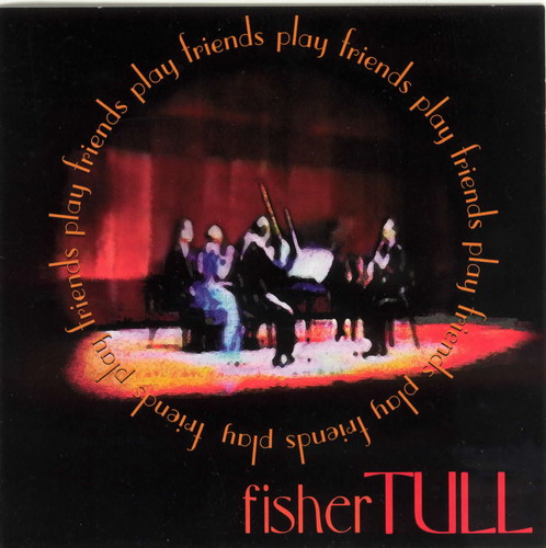 Friends Play Fisher Tull's Chamber Music