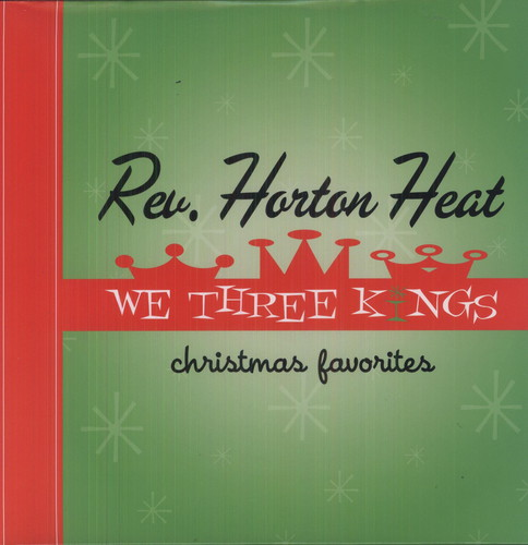 Reverend Horton Heat - We Three Kings