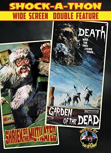 Shriek of the Mutilated: Garden of the Dead