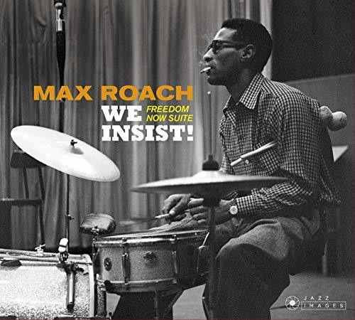 Max Roach - We Insist: Freedom Now Suite (Bonus Tracks) [Limited Edition]