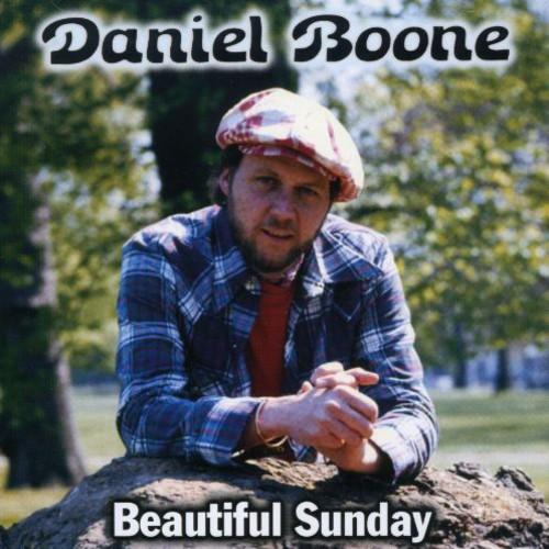 Daniel Boone - Greatest Hits-Beautiful Sunday
