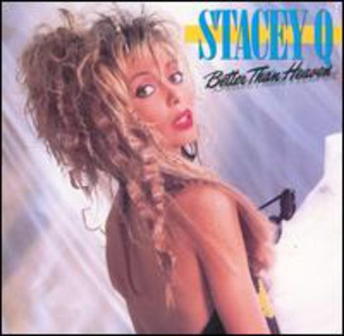 Stacey Q - Better Than Heaven