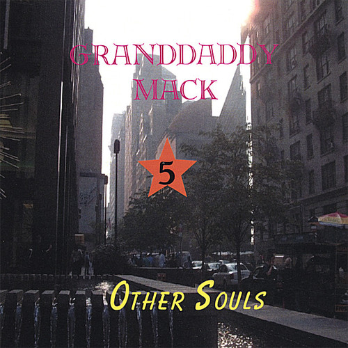 Granddaddy Mack 5-Other Souls