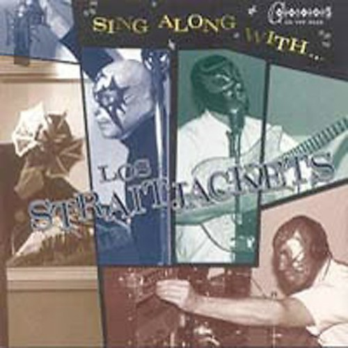 Los Straitjackets - Sing Along With Los Straitjack