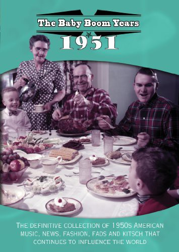 The Baby Boom Years: 1951