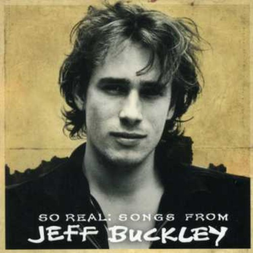 Jeff Buckley - So Real: Songs From Jeff Buckley [Import]