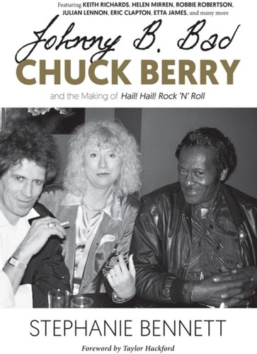 - Johnny B. Bad: Chuck Berry and the Making of Hail! Hail! Rock 'N' Roll