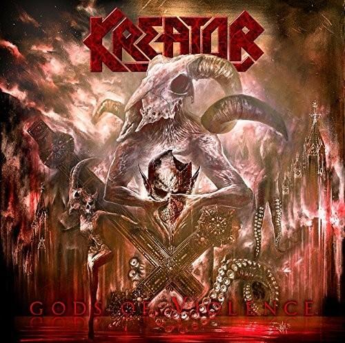 Kreator - Gods Of Violence [Import]