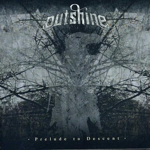 Outshine - Prelude to Descent