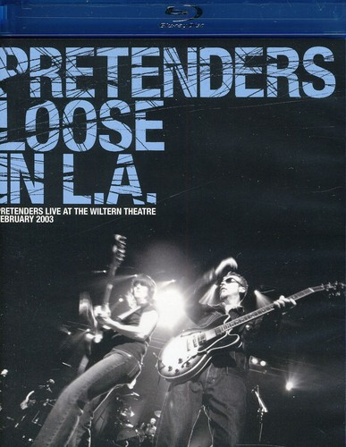The Pretenders: Loose in L.A.