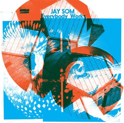Jay Som - Everybody Works (Dlcd)